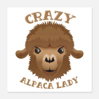 Crazy Goat Lady Crazy alpaca lady - Poster