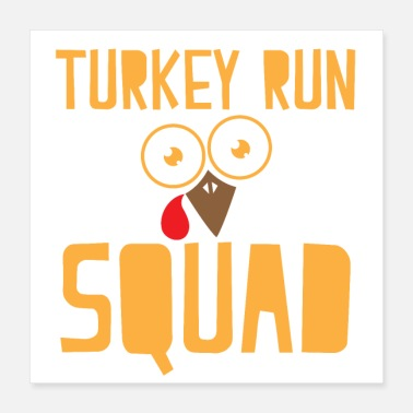 Funny Running Turkey run squad - Poster 16x16