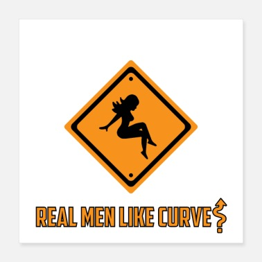Curve Real Men Like Curves Designed by wearYourpassion - Poster