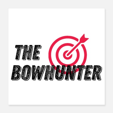 Bowhunter Archery t Tshirt Bow Hunting BowHunter Gift - Poster