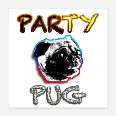 School Party Party Pug - Poster 16x16