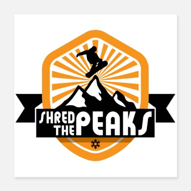 Boarders Shred The Peaks | Snowboard Series | Dopeyart - Poster