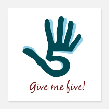 Number Five Give me five hand - Poster