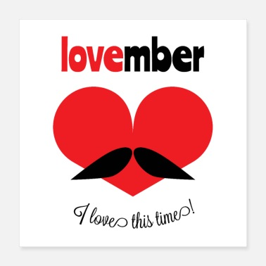 Mustache Lovember - A Heart with a Mustache - Poster