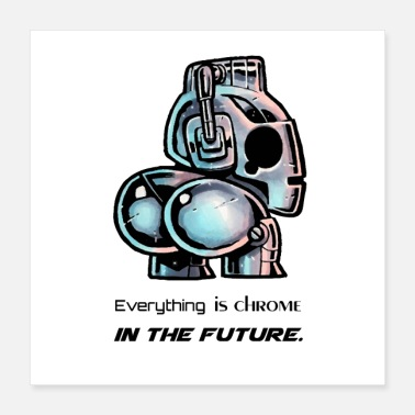 Chrome Amusing futuristic robot in chrome color effect - Poster