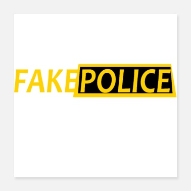Cop FAKE POLICE - Poster