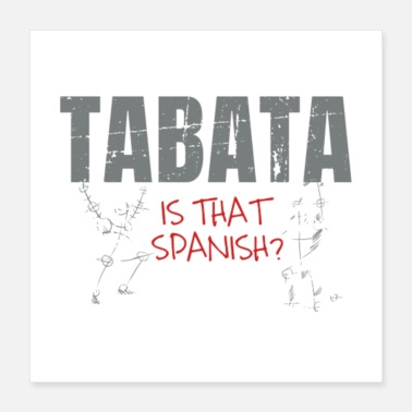 Spanish Tabata Is That Spanish - Poster