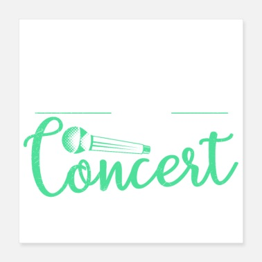 Concert Teaching is my Concert Funny Teacher Gift Idea - Poster