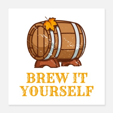 Barrel Brew It Yourself - Poster