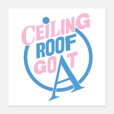 Ceiling Ceiling Roof Goat - Poster