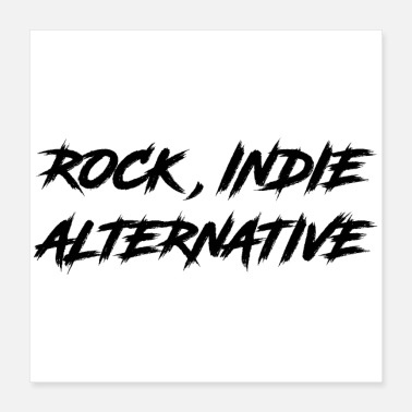 Indie ROCK, INDIE, ALTERNATIVE - Poster