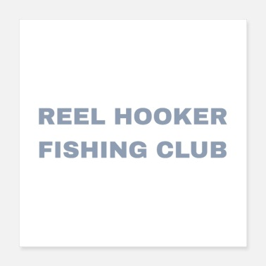 Hooker Reel Hooker Fishing Club - Poster