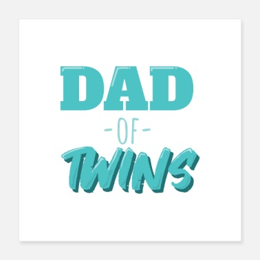 Siblings Dad of Twins Siblings Funny Gift Idea - Poster