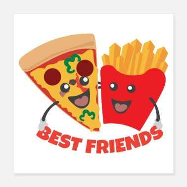 French Fries Best Friends Pizza and French Fries Funny Gift - Poster