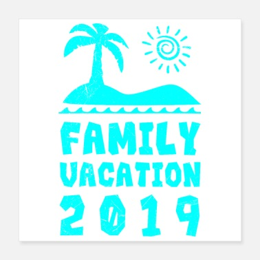 Family Vacation Family Vacation 2019 Family Party Gift Idea - Poster 16x16