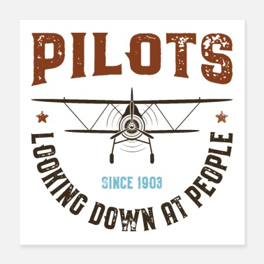 Pilot Pilots Looking Down at People - Poster