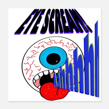 Eyeball eye scream - Poster