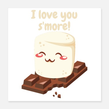 Funny Camping I Love You Smore Funny Camping Shirt Gifts - Poster