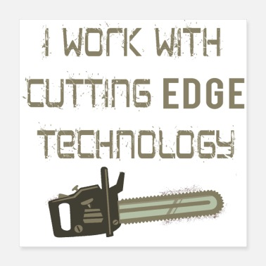 Technology Cutting Edge Technology Woodworking - Poster