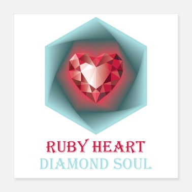 Jewelry Ruby heart and Diamond soul - Poster