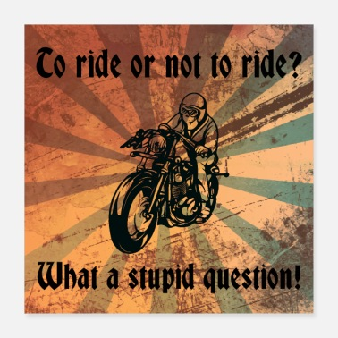 Ride-trip 2 ride or not 2 ride - Poster