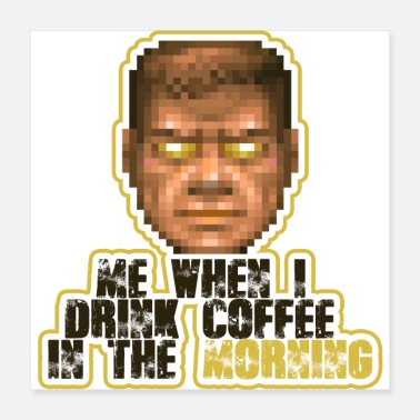 Morning Coffee in the morning - Poster
