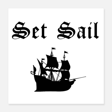 Set It's Time To Set Sail! - Poster