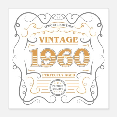 Born Vintage 1960 Perfectly Aged - Poster