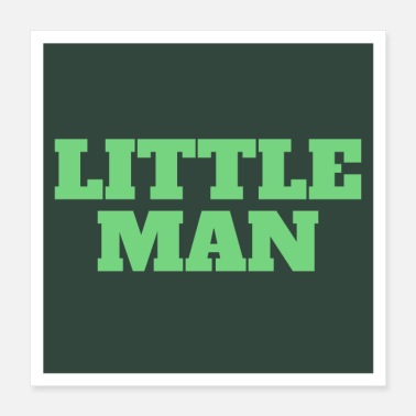 Man Little Man. - Poster