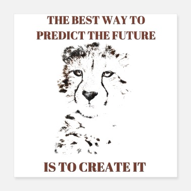 Schoolteacher THE BEST WAY TO PREDICT THE FUTURE IS TO CREATE IT - Poster