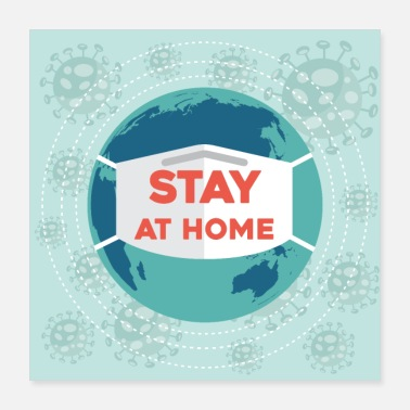 Covid Stay at home coronavirus advice - Poster