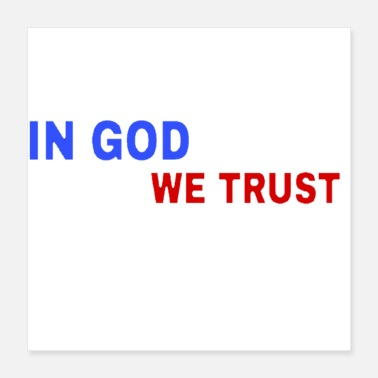 Motto In God We Trust Motto - Poster