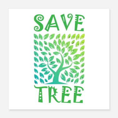 Save Save Tree - Poster