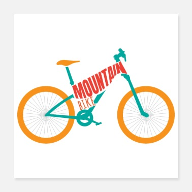 Bike Bike MTB Mountain Bike Lover Gift Idea - Poster