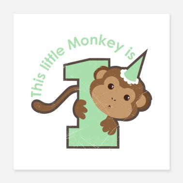 Boy Birthday This Little Monkey is 1 Funny Gift Idea - Poster