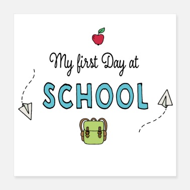 First Day Of My first day at School - Poster