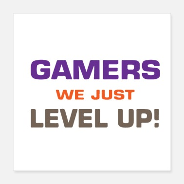 Spam Gamer We Just Level Up - Poster