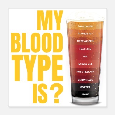Stout My blood type is? - Poster