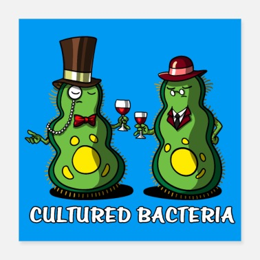 Culture Biology Cultured Bacteria - Poster