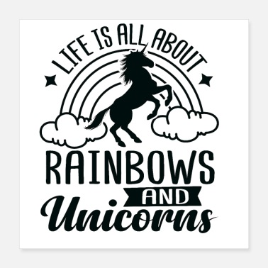 The Unicorn Says The Unicorn Says: Life Is All About - Poster