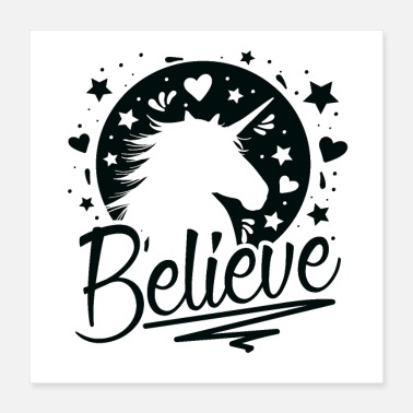 The Unicorn Says The Unicorn Says: Belief - Poster