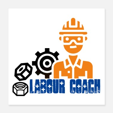 Labour Day Week Labour coach shirt - Labour day - Poster