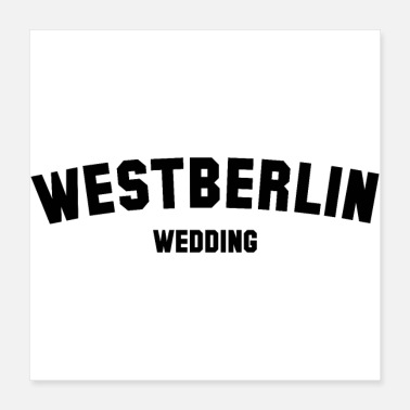 Wedding WEDDING Westberlin - Poster