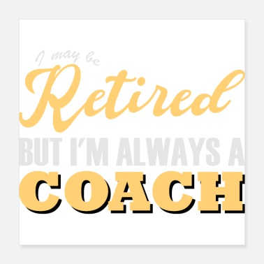Coach Awesome Coach Retirement - Poster