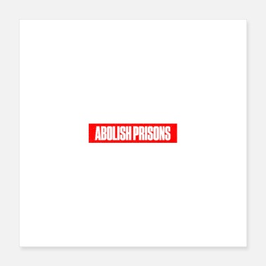 Abolition Abolish Prisons - Poster