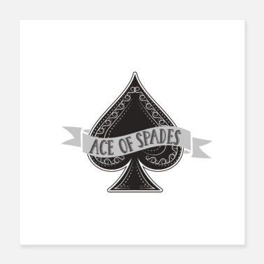 Spade Ace of Spades - Poster