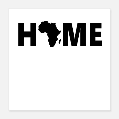 Africa Sweet Home Africa - Poster
