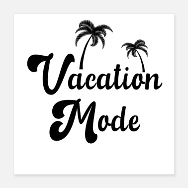 Mode Vacation Mode - Poster