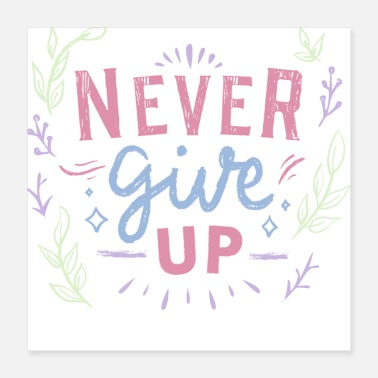 Never Never Give Up - Poster