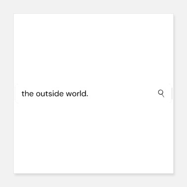 Search Search for the Outside World - Poster